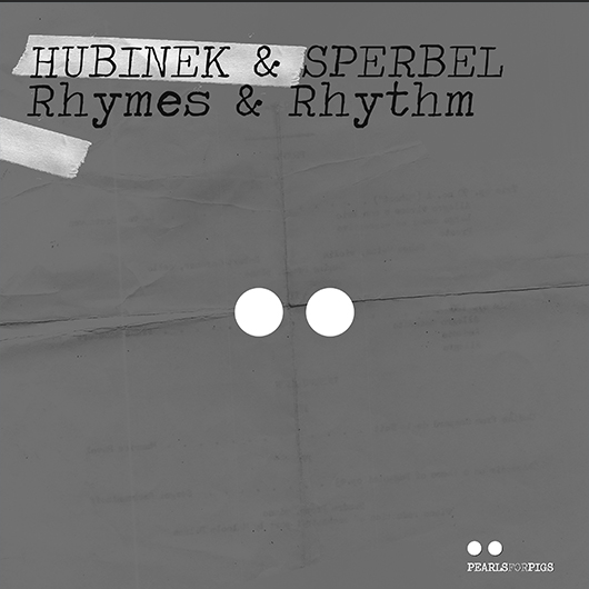 HUBINEK & SPERBEL-Rhymes & Rhythm