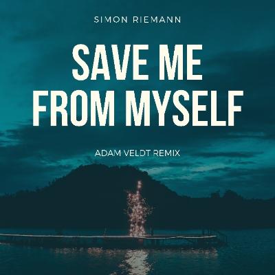 SIMON RIEMANN & ADAM VELDT-Save Me From Myself