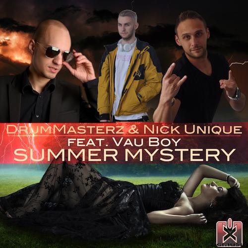 DRUMMASTERZ & NICK UNIQUE FEAT VAU BOY-Summer Mystery