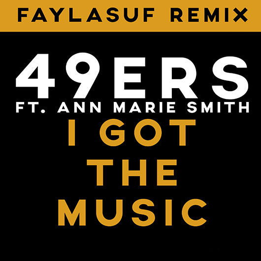 49ERS & ANN MARIE SMITH-I Got The Music