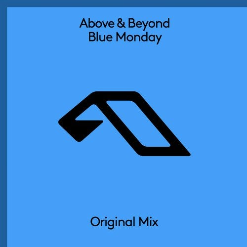 ABOVE AND BEYOND-Blue Monday