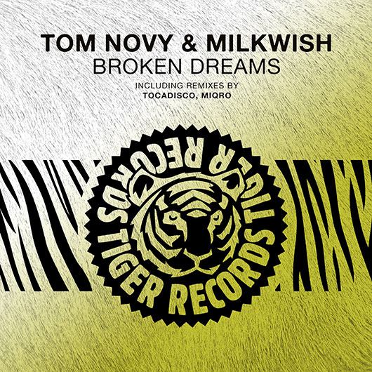 TOM NOVY & MILKWISH-Broken Dreams