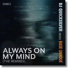 DJ QUICKSILVER & BASE UNIQUE-Always On My Mind