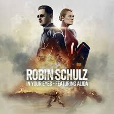 ROBIN SCHULZ FEAT. ALIDA-In Your Eyes
