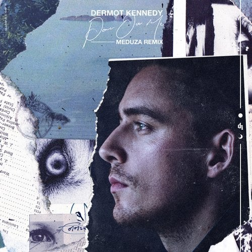 MEDUZA MUSIC, DERMOT KENNEDY-Power Over Me