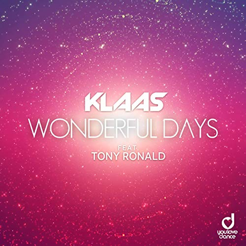 KLAAS FEAT. TONY RONALD-Wonderful Days