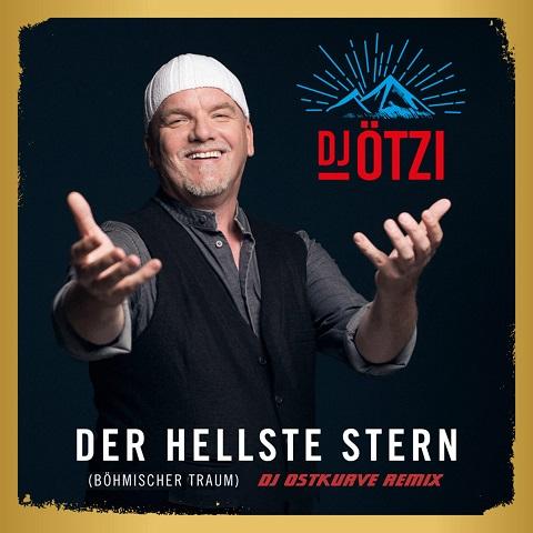 DJ ÖTZI-Der Hellste Stern (DJ Ostkurve Remix)