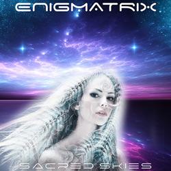 ENIGMATRIX-Sacred Skies