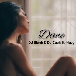 DJ BLACK & DJ CASH FEAT. NAVY-Dime
