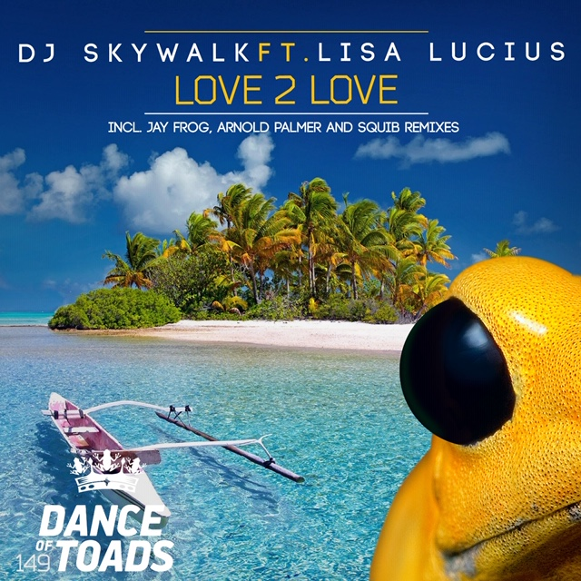 DJ SKYWALK FT. LISA LUCIUS-Love 2 Love