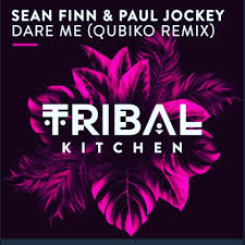 SEAN FINN & PAUL JOCKEY-Dare Me ( Qubiko Remix )