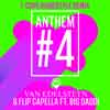 VAN EDELSTEYN & FLIP CAPELLA FT. BIG DADDI-Anthem #4 (f-cape Hardstyle Remix)