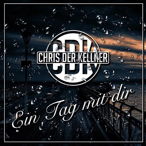 CHRIS DER KELLNER-Ein Tag Mit Dir