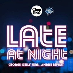 GEORGE KELLY FEAT. ANDRE ESPEUT-Late At Night