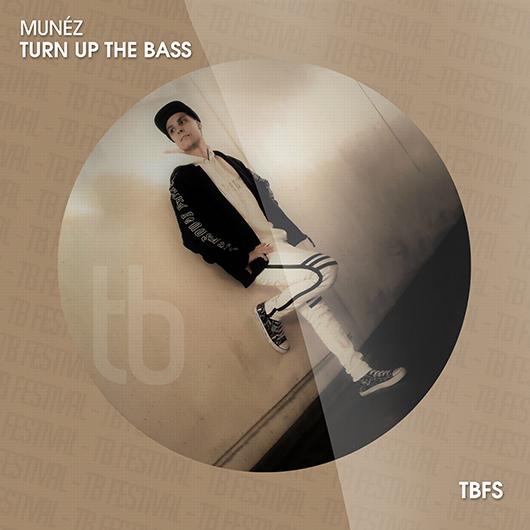 MUNEZ-Turn Up The Bass