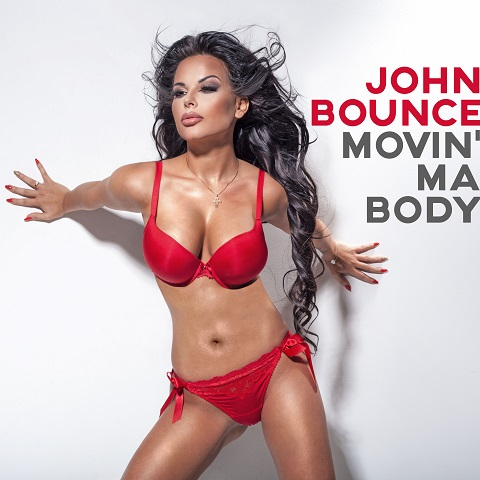JOHN BOUNCE-Movin Ma Body