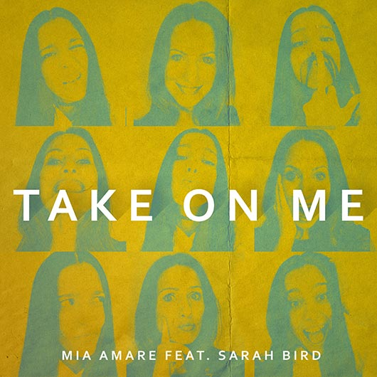 MIA AMARE FEAT. SARAH BIRD-Take On Me