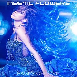 MYSTIC FLOWERS-Pages Of Love