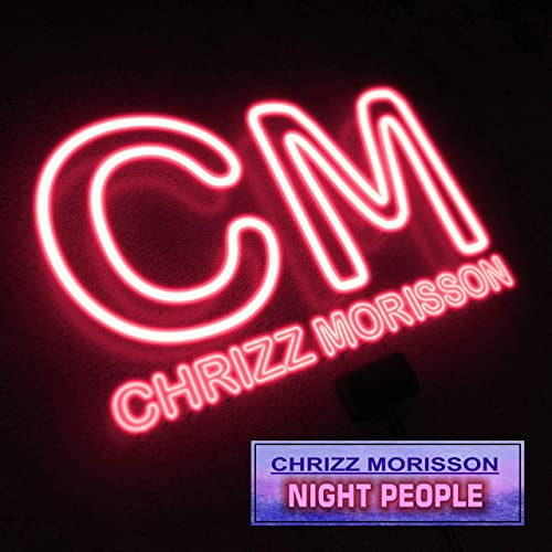 CHRIZZ MORISSON-Night People