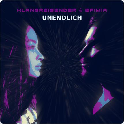 KLANGREISENDER & EFIMIA-Unendlich