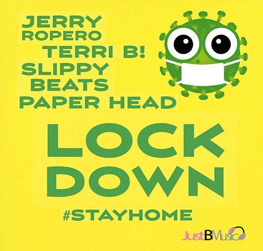 JERRY ROPERO, TERRI B!, SLIPPY BEATS, PAPER HEAD-Lockdown