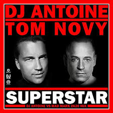 DJ ANTOINE & TOM NOVY-Superstar