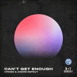 BIRDEE & ANDRE ESPEUT-Can´t Get Enough