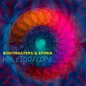 BOOTMASTERS & EFIMIA-Kaleidoscope