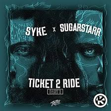 SYKE N SUGARSTARR-Ticket 2 Ride (2020 Remixe)