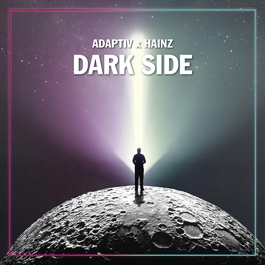 ADAPTIV X HAINZ-Dark Side