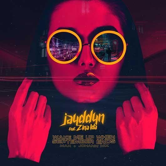 JAYDDYN, ZINA IDA-When September Ends (max + Johann Mix)