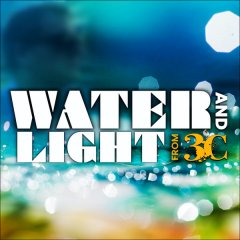 3C-Water And Light