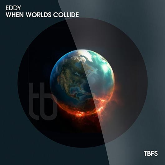 EDDY-When Worlds Collide