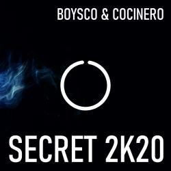 BOYSCO & COCINERO-Secret