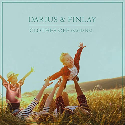DARIUS & FINLAY-Clothes Off