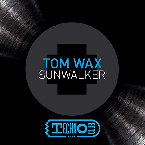 TOM WAX-Sunwalker