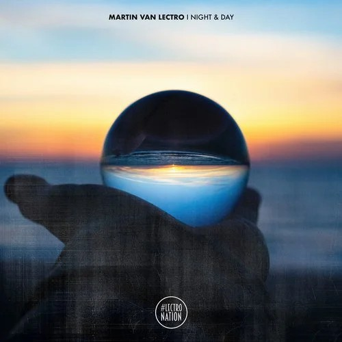 MARTIN VAN LECTRO-Night & Day