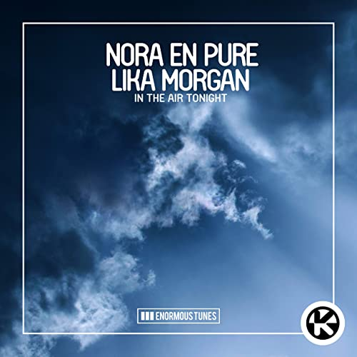 NORA EN PURE-In The Air Tonight (Club Remixes)