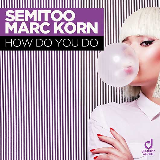 SEMITOO & MARC KORN-How Do You Do