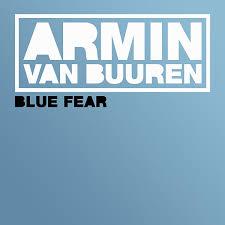 ARMIN VAN BUUREN-Blue Fear