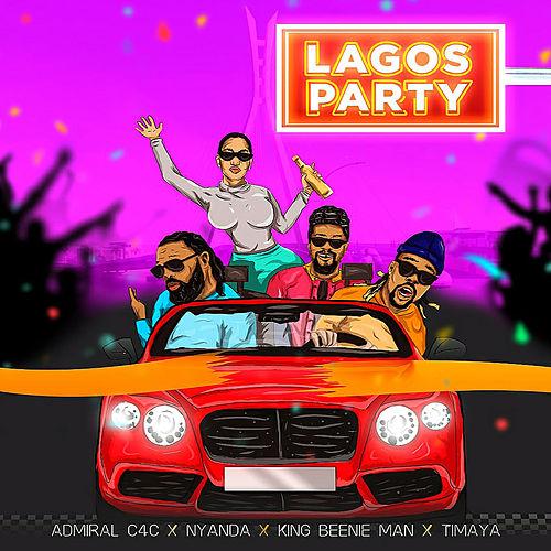 ADMIRAL C4C & BEENIE MAN & NYANDA & TIMAYA-Lagos Party