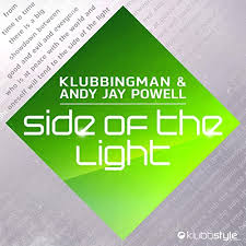 KLUBBINGMAN & ANDY JAY POWELL-Side Of The Light