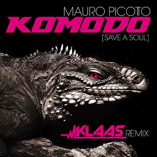 MAURO PICOTTO-Komodo (save A Soul)
