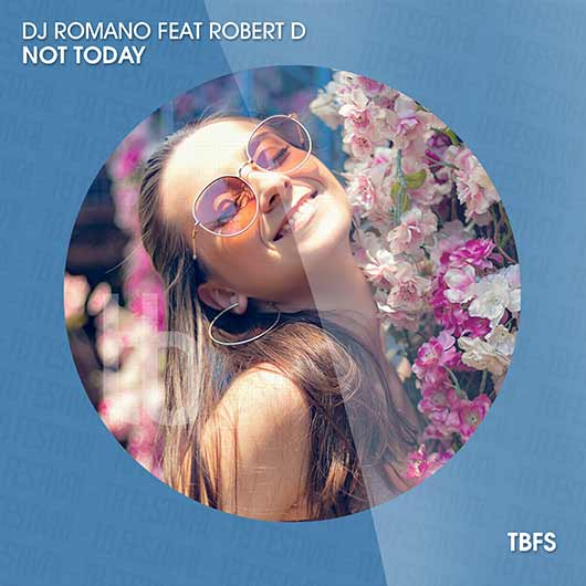 DJ ROMANO FEAT. ROBERT D-Not Today