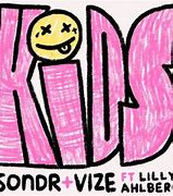SONDR & VIZE FEAT. LILLY AHLBERG-Kids
