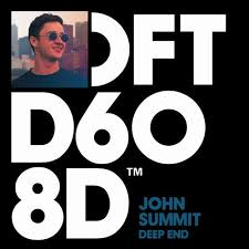 JOHN SUMMIT-Deep End