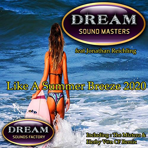 DREAM SOUND MASTERS FEAT JONATHAN REICHLING-Like A Summer Breeze 2020