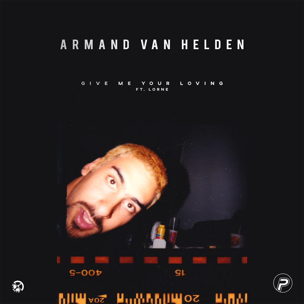 ARMAND VAN HELDEN FT. LORNE-Give Me Your Loving