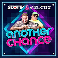 SCOTTY & WILCOX-Another Chance