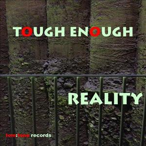TOUGH ENOUGH-Reality ( Aaron The Baron Mar Bar Lounge Mix)